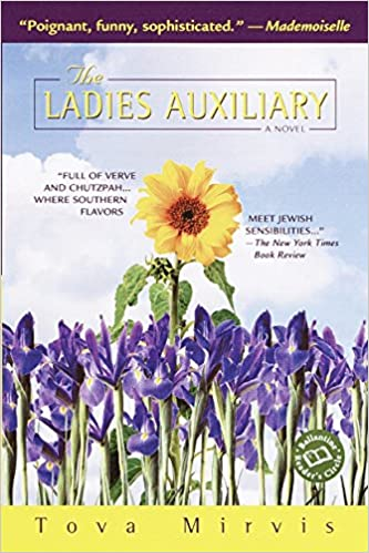 Front cover for the book The Ladies Auxiliary: A Novel by Tova Mirvis