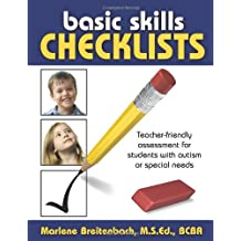 Basic Skills Checklists: Teacher-Friendly Assessment for Students with Autism or Special Needs