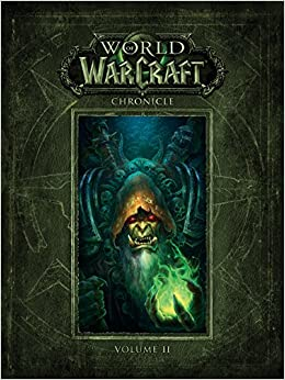 Book's Cover of World Of Warcraft. Chronicle - Volume 2 (Inglés) Tapa dura – Ilustrado, 14 marzo 2017