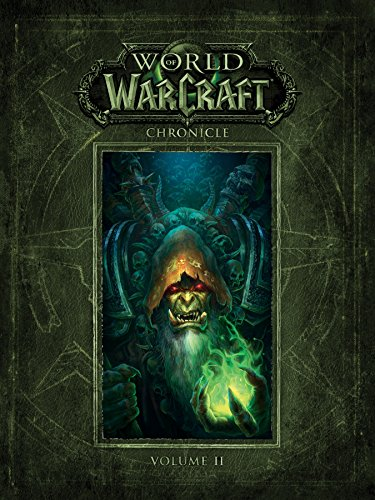 World of Warcraft Chronicle Volume 2 [BLIZZARD ENTERTAINMENT] (Tapa Dura)