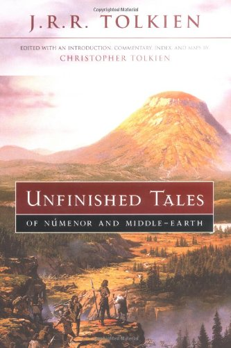 Unfinished Tales of Numenor and Middle-earth [Christopher Tolkien - J.R.R. Tolkien] (Tapa Dura)