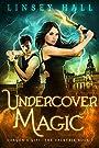 Undercover Magic (Dragon's Gift: Th...