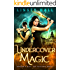 Undercover Magic (Dragon's Gift: The Valkyrie Book 1)