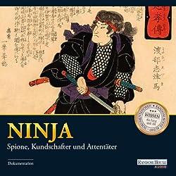 Ninja: Spione, Kundschafter und Attentäter
