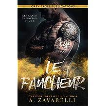 Le Faucheur (Les Gangs de Boston t. 2) (French Edition)