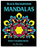 Mandalas: Black Background Coloring Book for Adults.: Enjoyable coloring book for Adults: Relaxation, Focusing, Meditation, Stress Relief and Pure ... designs with different levels of difficulty.