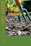 Soul Garden, Roger Sigmon, 1493517538
