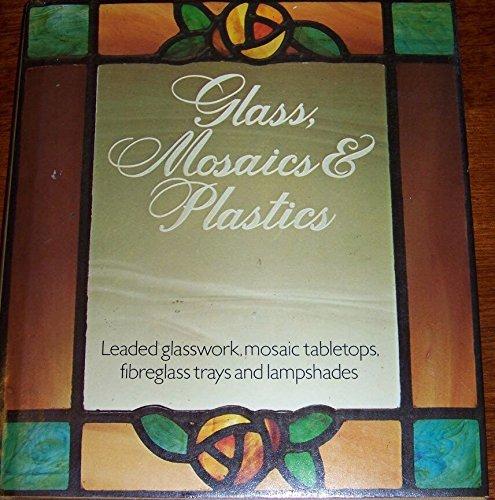 'GLASS, MOSAICS AND PLASTICS' - Cavendish Glasses