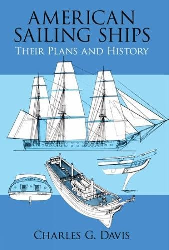 American Sailing Ships: Their Plans and History (Dover - North Wa Bend