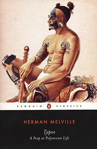 Typee: A Peep at Polynesian Life (Penguin Classics)