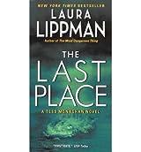 [(Last Place)] [by: Laura Lippman]