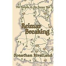 Reimar Breaking: The Prelude to the Iberan War (English Edition)