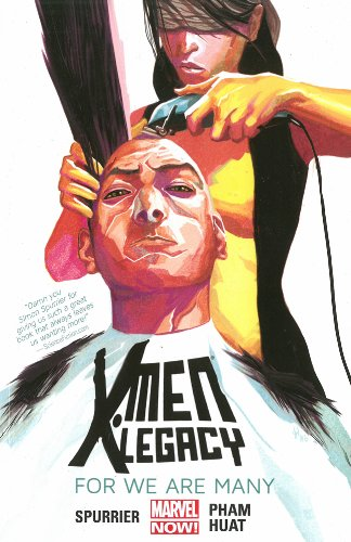 X-Men Legacy Volume 4: For We Are Many (Marvel Now)