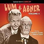 Lum & Abner Volume 6 | Norris Goff,Chester Lauck