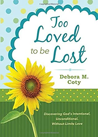 book cover of Too Loved to Be Lost