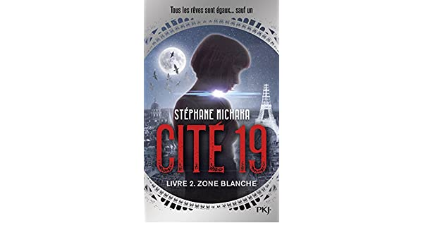 Cite 19 Tome 2 Zone Blanche 9782266282697 Amazon Com Books