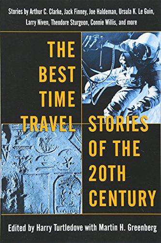 the-best-time-travel-stories-of-the-20th-century-stories-by-arthur-c-clarke-jack-finney-joe-haldeman