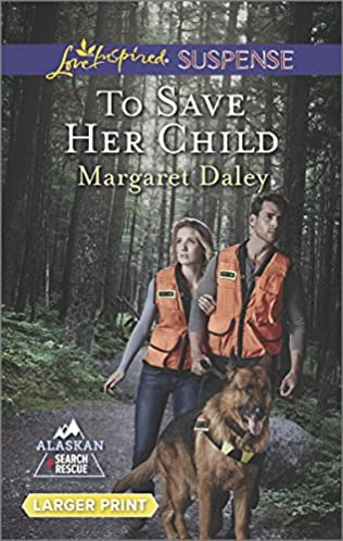 book cover of To Save Her Child