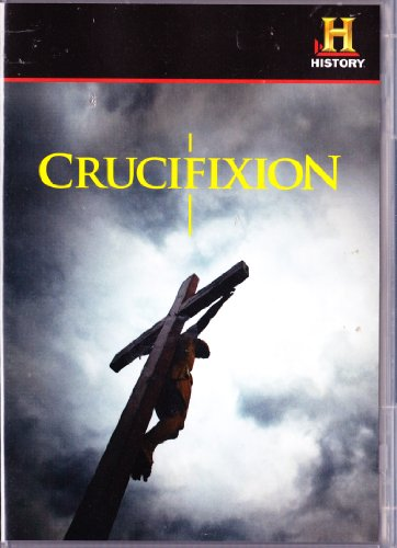 Crucifixion : How Jesus Died