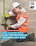 Level 3 NVQ Diploma in Electrotechnical Technology 2357 Unit 309 Textbook (Vocational) (City & Guilds Textbook)