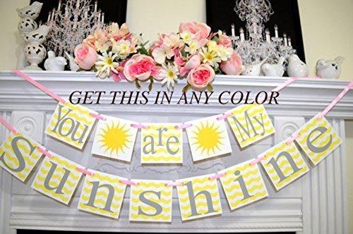 You are my sunshine banner, you are my sunshine birthday banner children room decor, nursery decoration, baby room decor, sunshine sign