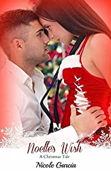 Noelle's Wish (A Christmas Tale Book 1)