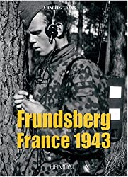 Frundsberg France 1943 : 10.SS-Panzergrenadier-Division