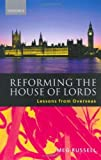 img - for Reforming the House of Lords: Lessons from Overseas by Meg Russell (2000-03-16) book / textbook / text book