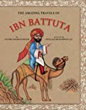 The Amazing Travels of Ibn Battuta