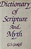 img - for Dictionary of Scripture and Myth book / textbook / text book