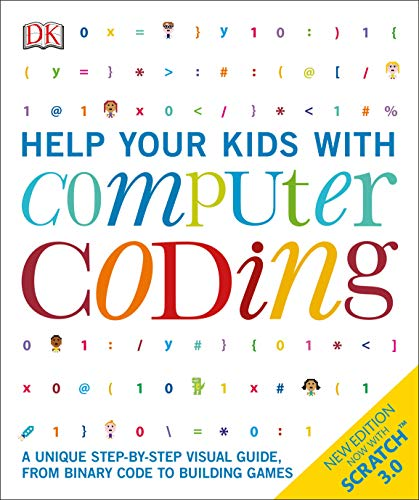 Pdf Teen Help Your Kids with Computer Coding: A Unique Step-by-Step Visual Guide, from Binary Code to Building Games