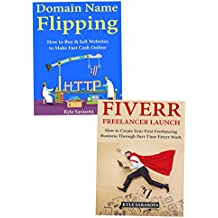 Make Money While Doing Part-Time Work: Flipping Domain Names & Service Freelancing on Fiverr