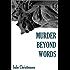 Murder Beyond Words (A Ruby Neptune Mystery Book 1)