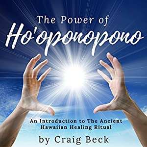 The Power of Ho'oponopono Audiobook
