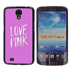 FlareStar Colour Printing Love Pink White Text Minimalist Heart cáscara Funda Case Caso de plástico para Samsung Galaxy Mega 6.3 / i9200 / SGH-i527