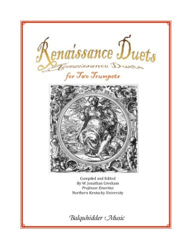 Renaissance Duets by Compiled and Edited by W. Jonathan Gresham (2010-09-14)