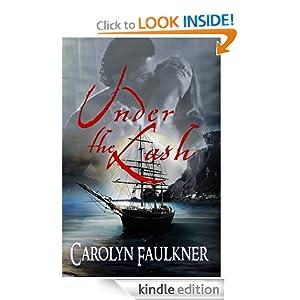 Under the Lash Carolyn Faulkner