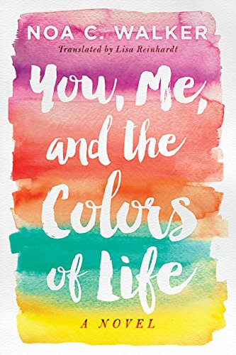Download PDF You, Me, and the Colors of Life