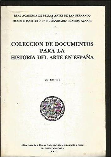COLECCION DE DOCUMENTOS PARA LA HISTORIA DEL ARTE EN ESPAÑA. VOLUMEN 3: Amazon.es: VARIOS: Libros