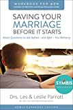 img - for Saving Your Marriage Before It Starts Workbook for Men Updated: Seven Questions to Ask Before---and After---You Marry book / textbook / text book