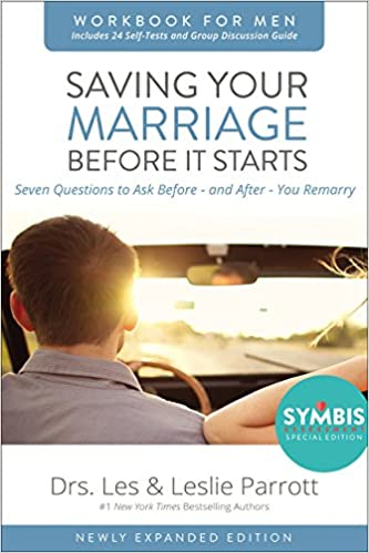 Saving Your Marriage Before It Starts Workbook For Men Updated Seven Questions To Ask And After You Marry Les Parrott Leslie