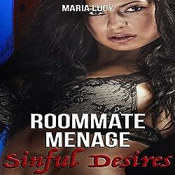 Roommate Menage: Sinful Desires