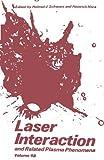 Laser Interaction and Related Plasma Phenomena, Helmut J. Schwarz and Heinrich Hora, 1468488007