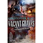 Vacant Graves: The Magnocracy Series, Book 2 | Christopher Beats