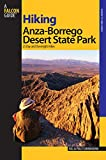 Hiking Anza-Borrego Desert State Park: 25 Day And Overnight Hikes (Regional Hiking Series)