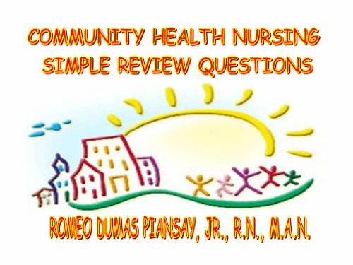 COMMUNITY HEALTH NURSING SIMPLE REVIEW QUESTIONS Pdf