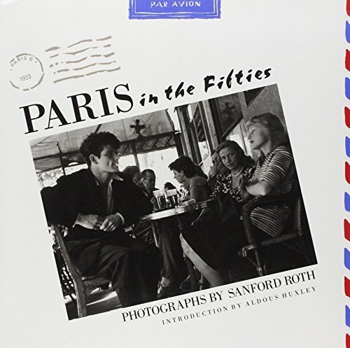 Paris in the Fifties by Sanford Roth - Stores Mall Sanford