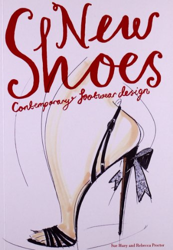 New Shoes: Contemporary Footwear Design (Gonzo Costumes)