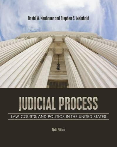Judicial Process: Law, Courts, and Politics in the United States (System Judicial)