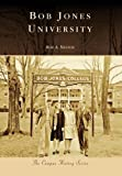 Bob Jones University, Bob A. Nestor, 0738553891